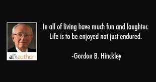 in all of living have much fun and laughter quote