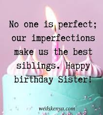 happy birthday wishes for sister quotes sister birthday messages
