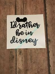 Id Rather Be At Disney Disney Decal Disney Yeti Vinyl Etsy