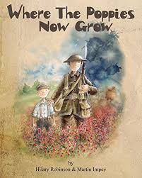 Where The Poppies Now Grow:. CARNEGIE & KATE GREENAWAY MEDAL Nominees 2015  Poppy: Amazon.co.uk: Hilary Robinson, Martin Impey, Martin Impey: Books