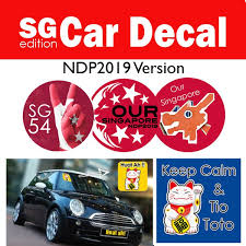 Car Decals Singapore Limited Edition Ndp2019 National Day Car Decal Ndp 2019 National Day Shopee Singapore
