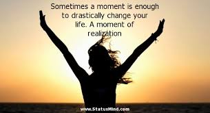 sometimes a moment is enough to drastically change com