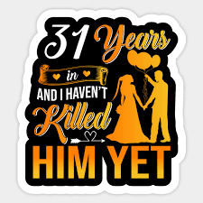 31st wedding anniversary gift shirt for
