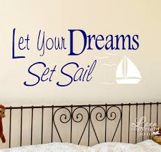 Let Your Dreams Set Sail Wall Decal Nautical Decor