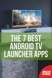The 7 Best Android TV Launcher Apps | Best android, Android tv, Android tv  box
