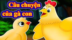 Truyện cổ tích Việt Nam | Câu chuyện của gà con | Vietnam Fairy Tale |  Brave Hen