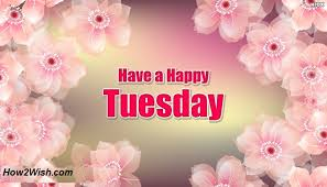 best tuesday quotes wishes greetings sayings