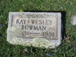 Ray Wesley Bowman (1930-1931) - Find A Grave Memorial