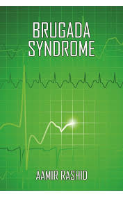 Buy Book Brugada Syndrome byAamir Rashid at Discount Rate.