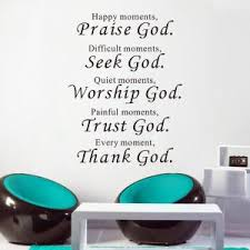 english quotes praise god wall stickers for living room bedroom