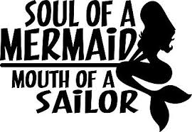 Soul Of A Mermaid Mouth Of A Sailor Decal Window Bumper Sticker Car Girl Power Ebay