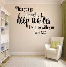 Custom Wall Decal When You Go Through Deep Waters I Will Be With You Isaiah 43 2 Bible Quote Sticker Vinyl Wall 12x18 Walmart Com Walmart Com