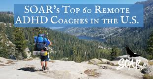 SOAR's Top 60 Remote ADHD Coaches in the U.S. for Teens & Parents