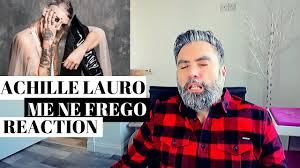 ACHILLE LAURO - ME NE FREGO (REACTION): questa volta la polemica ...