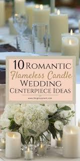 flameless candle wedding centerpiece ideas