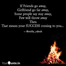 if friends go away girlf quotes writings by reddy rakesh