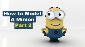 How To Model A Minion Part 2 Youtube