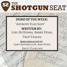 "Demo of the Week: ""Anybody Else Says"" (Lori McKenna / Barry Dean / Troy  Verges) - The Shotgun Seat"