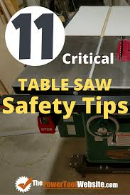 11 Critical Table Saw Safety Tips For All Woodworkers