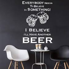 Amazon Com Wall Stickers Murals Believe In Beer Kitchen Quote Wall Decal Kitchen Pub Bar Inspirational Quote Alcohol Wine Wall Window Sticker Vinyl 65x46cm Baby