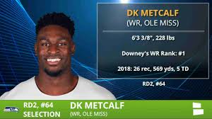 D.K. Metcalf Drafted By Seahawks With Pick #64 In Round 2 of 2019 NFL Draft  - Grade & Analysis - YouTube