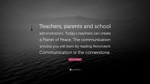 "robert muller quote ""teachers parents and school administrators"
