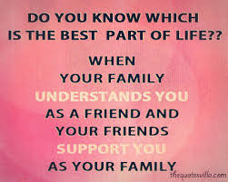 quotes about family and friends support quotesta