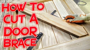 How To Cut Braces Into A Frame Ledge And Braced Door Bracing Youtube