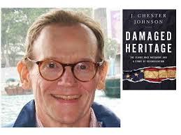 Author J. Chester Johnson discusses #DamagedHeritage on ...