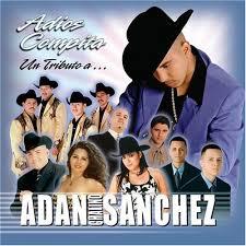 Adios Compita: Tributo a Adan Chalino Sanchez - Various Artists ...