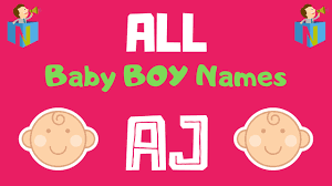 baby boy names starting with aj nameslook