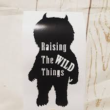 Raising The Wild Things Car Decal Where The Wild Things Are Baby On Board Decal Mom Car Family Car Kids On Board Deca Tumbler Decal Mom Car Laptop Decal