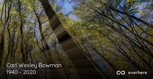 Carl Wesley Bowman Obituary (1940 - 2020) | Chickamauga, Georgia