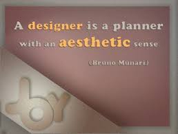 a designer is a planner an aesthetic sense graphic design