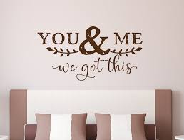 You And Me We Got This Couples Wall Art Wall Decal Master Bedroom Art Bedroom Wall Decal Bedroom Wall Art Mr And Mrs Wall Decor