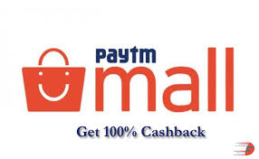 paytm mall loot get 100 cashback on