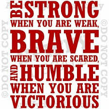 Be Strong When Weak Brave Humble Victorious Quote Vinyl Wall Decal Sticker Ebay