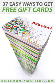 37 easy ways to get free gift cards