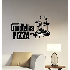 Goodfellas Pizza Sign Wall Sticker Removhle Vinyl Decal The Godfather Movie Art Decorations For Italian Restaurant Cafe Bar Decor Ideas Piz4 Walmart Com Walmart Com