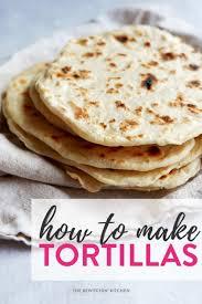 how to make flour tortillas the