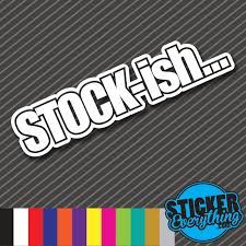 Stock Ish Vinyl Decal Sticker Oem Stock Lowered Slammed Car Sleeper Jdm Euro