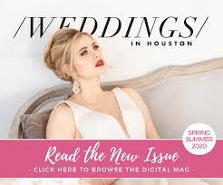 houston wedding magazine digital