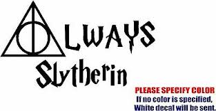 Vinyl Decal Sticker Always Slytherin Harry Potter Car Truck Bumper Jdm Fun 12 Ebay