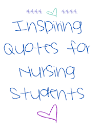 inspiring quotes for all nursing students