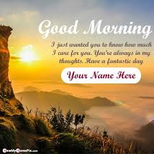 good morning wishes name write pictures
