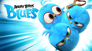 NEW Blues! Angry Birds Blues is back with new episodes.