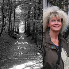 An Ancient Trail to Home by Wendy Anderson – Finishing Line Press