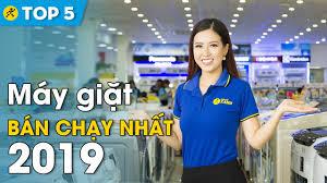 Top 10 máy giặt bán chạy nhất Điện máy XANH năm 2019