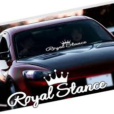 Royal Stance Car Stickers Vinyl Reflective Front Windshield White Auto Decal New Ebay