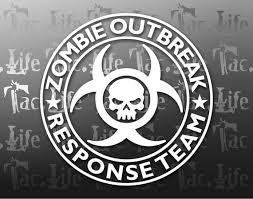 Zombie Outbreak Response Team Vinyl Decal Etsy